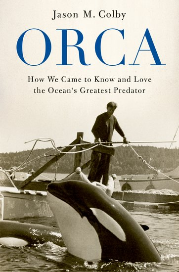 Book Launch: Orca (Jason M. Colby)