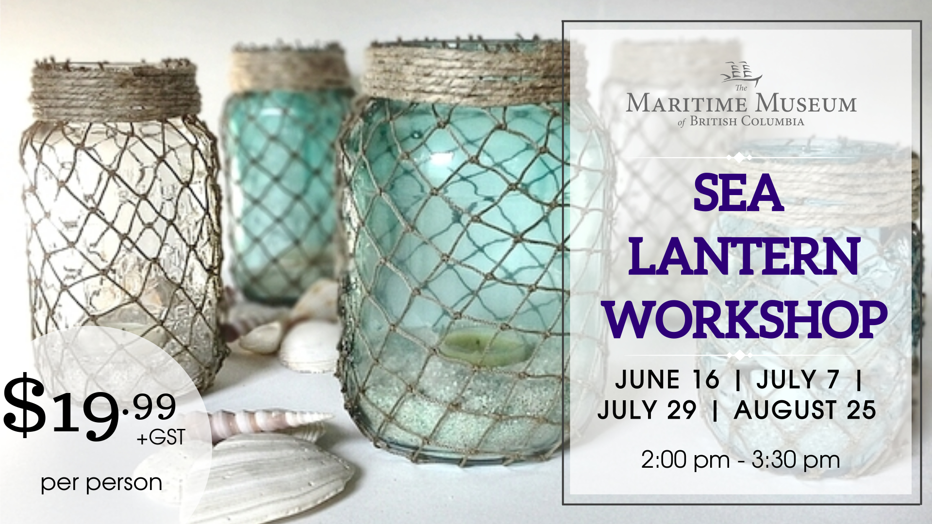 Sea Lantern Workshop @ Maritime Museum of BC